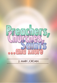 Preachers Churches Saints and More J.M. Jordan